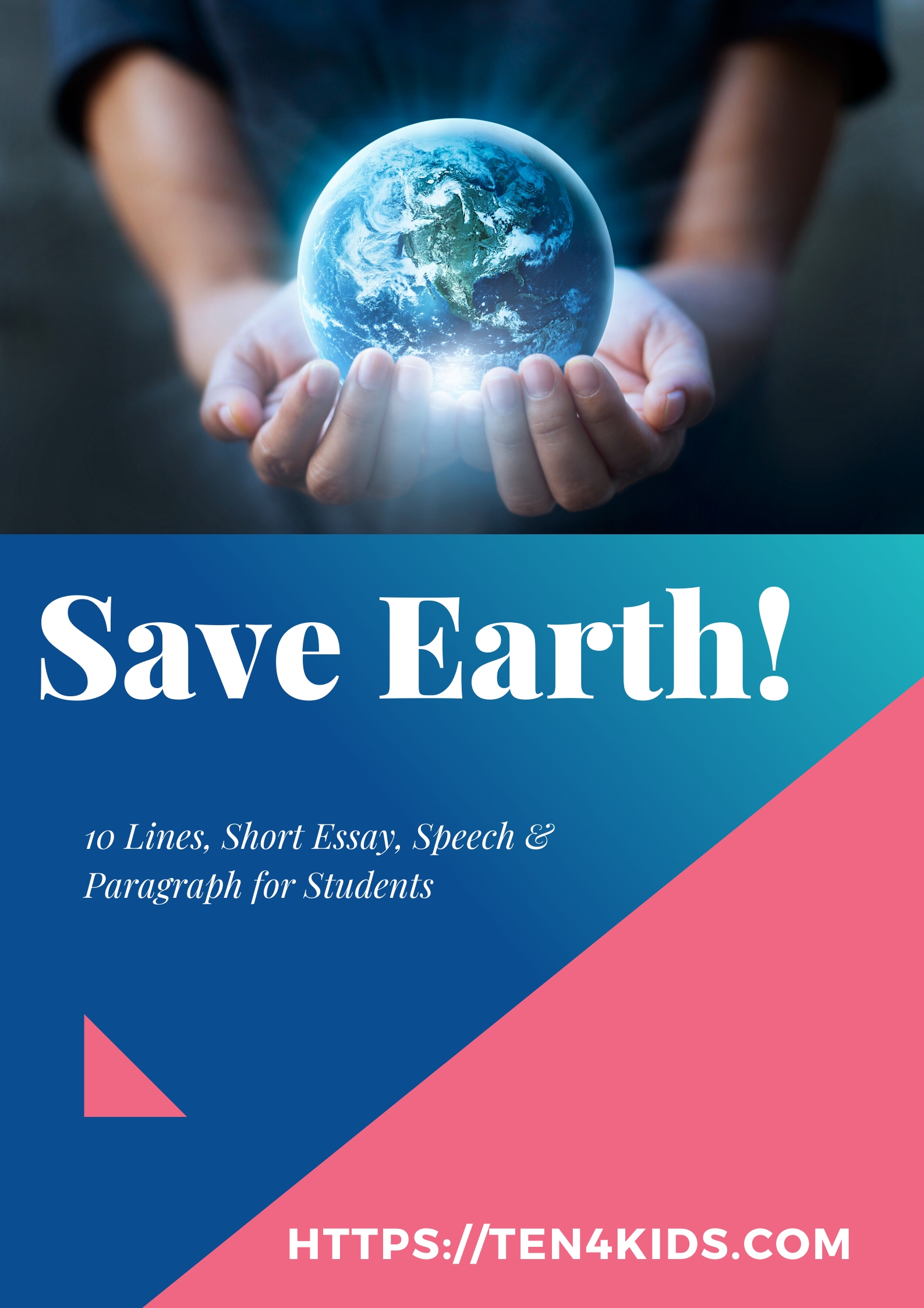 Save Earth Essay & Paragraph For Students