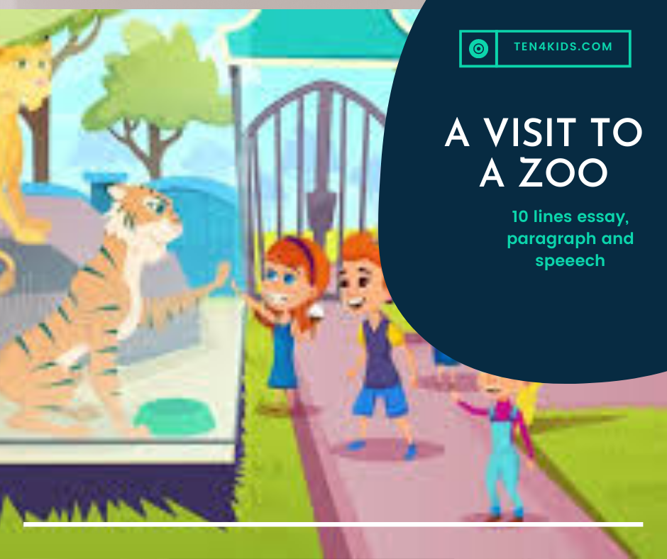 10 lines essay on a visit to a zoo