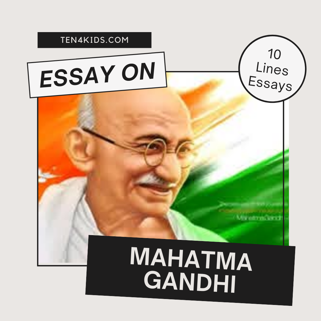 10 lines on mahatma gandhi