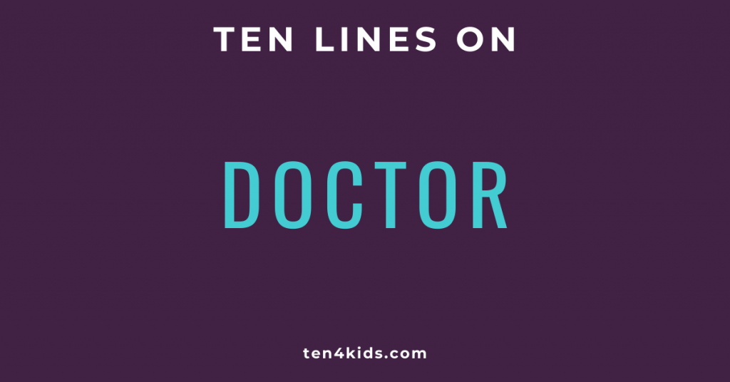 10 LINES ON DOCTOR