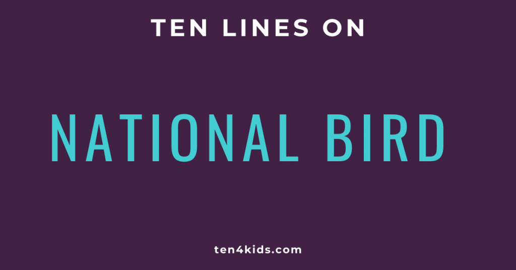 10 LINES ON NATIONAL BIRD