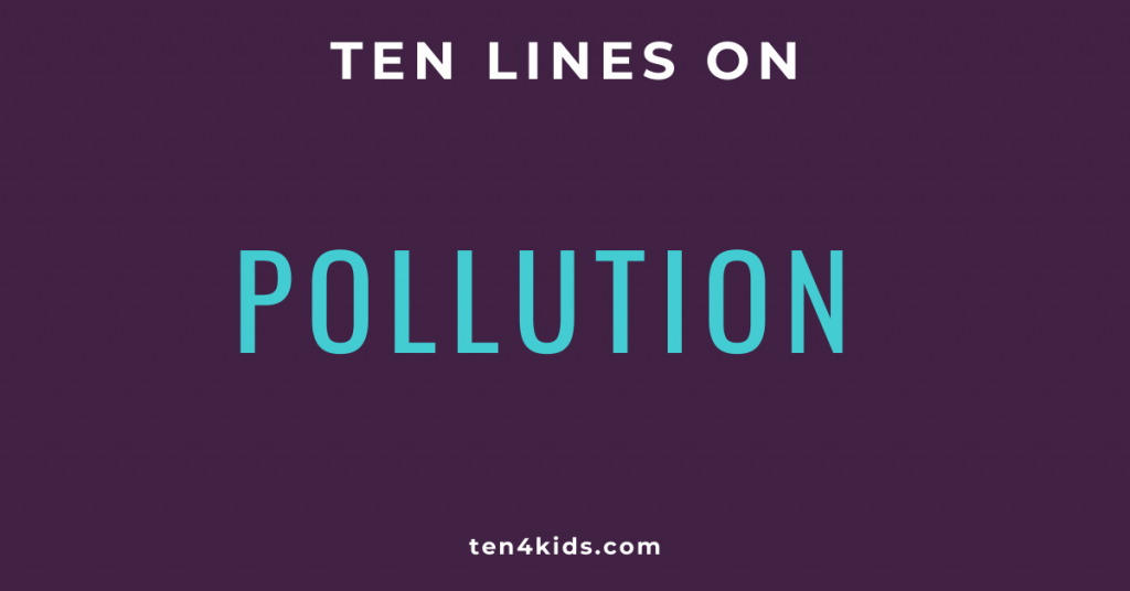 10 LINES ON POLLUTION