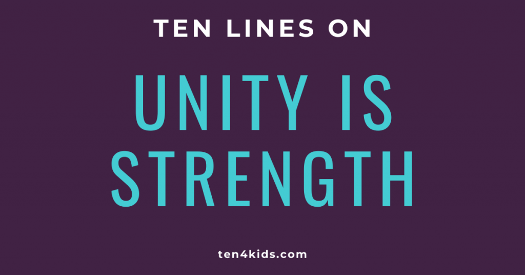 10 LINES ON UNITY IS STRENGTH