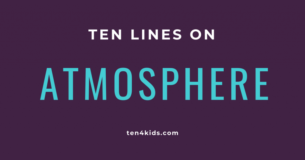 10 lines on ATMOSPHERE